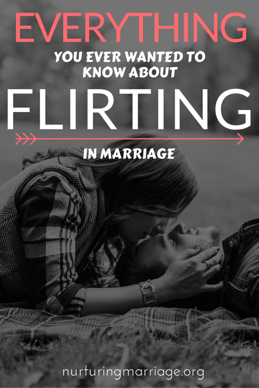 Everything You Ever Wanted to Know About Flirting in Marriage