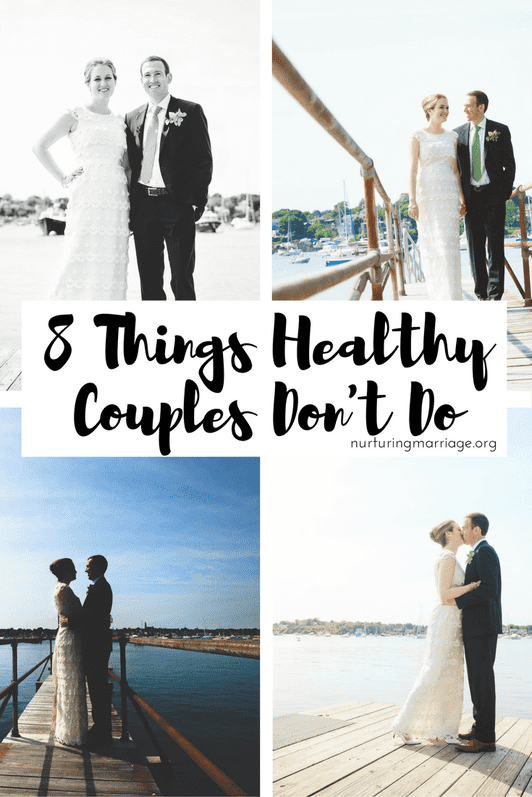 8 Things Healthy Couples Don't Do