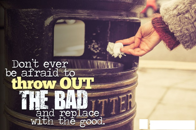 5 pieces of garbage you should throw out of your life