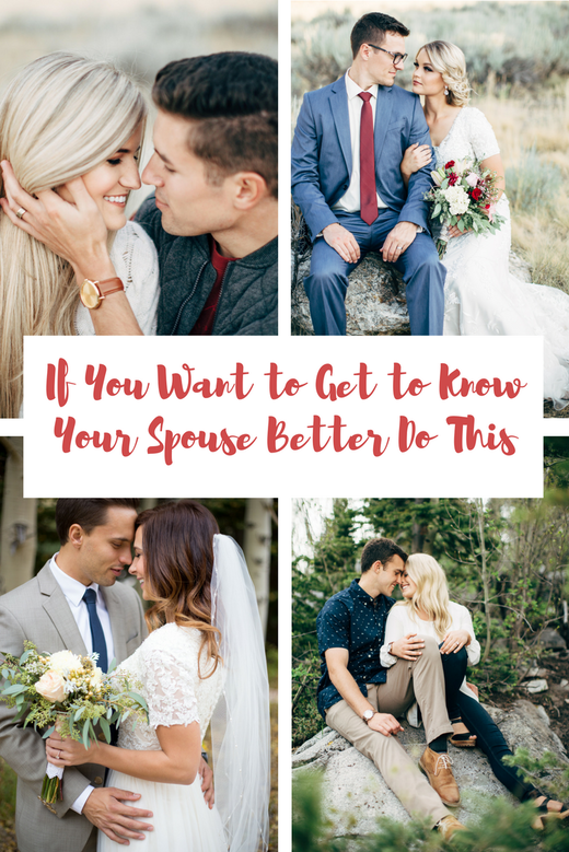 If You Want to Get To Know Your Spouse Better Do This