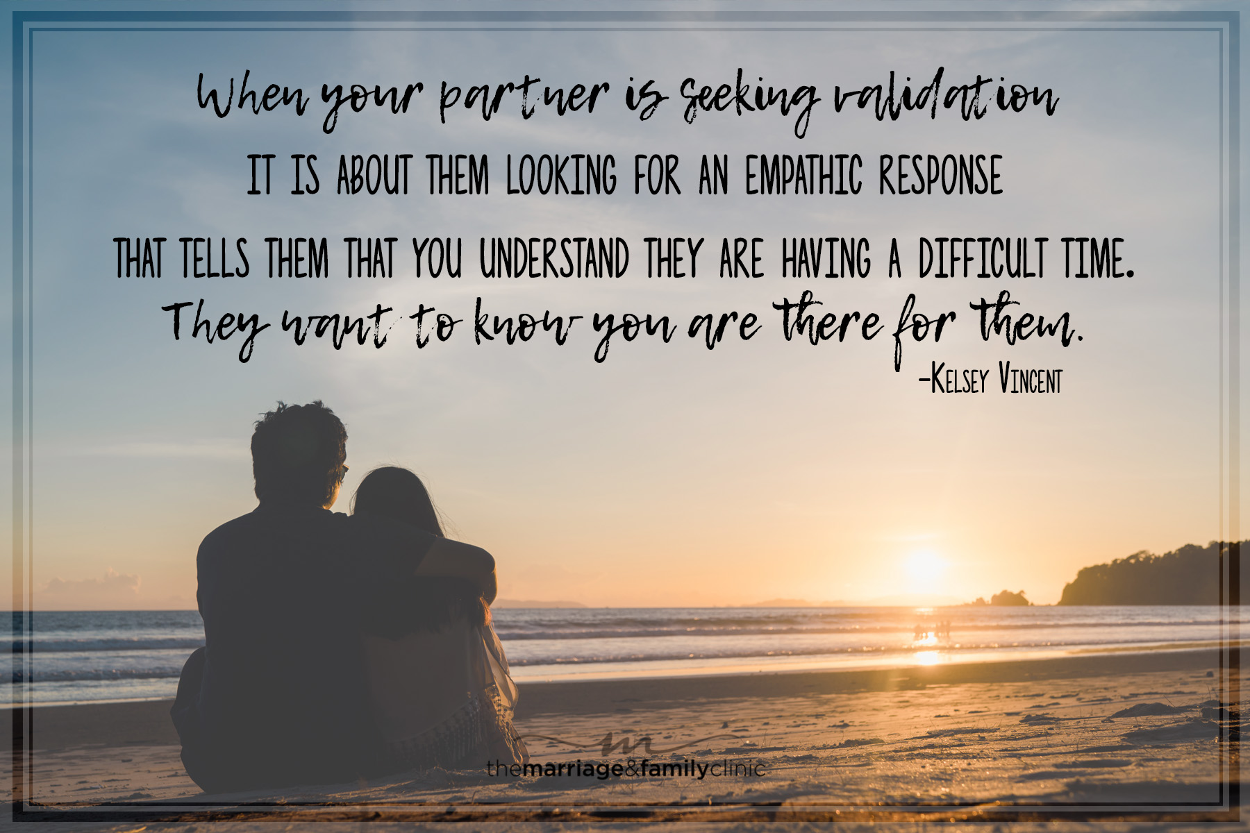 The Importance of Validation in Your Relationship